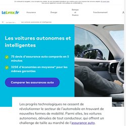 Les voitures autonomes et véhicules sans conducteurs