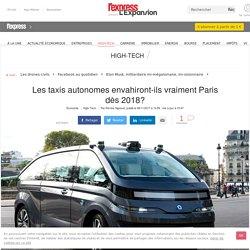 Les taxis autonomes envahiront-ils vraiment Paris dès 2018? - L'Express L'Expansion