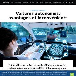 Voitures autonomes, avantages et inconvénients