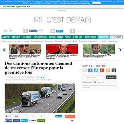 Des camions autonomes viennent de traverser l'Europe pour la première fois