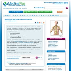 Autonomic Nervous System Disorders: MedlinePlus