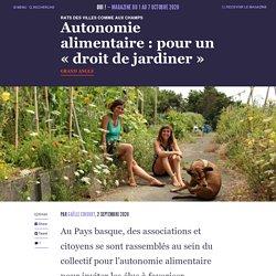 Autonomie alimentaire : pour un « droit de jardiner »