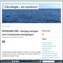 ROYAUME-UNI – Aurigny navigue vers l'autonomie énergétique