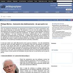 Philippe Meirieu : Autonomie des établissements, libéralisation de l'école ?