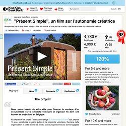 """""""Présent Simple"""", un film sur l'autonomie créatrice présenté par Les Amis de la Terre"""