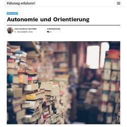 Autonomie und Orientierung