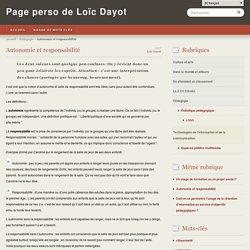 Autonomie et responsabilité - Page perso de Loïc Dayot