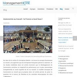 Autonomie au travail : la France a tout faux ! - Management & RSE