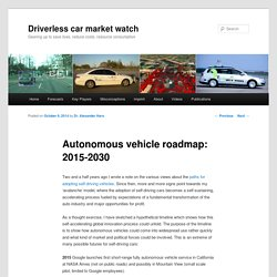 Autonomous vehicle roadmap: 2015-2030