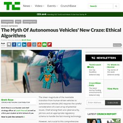 The Myth Of Autonomous Vehicles' New Craze: Ethical Algorithms