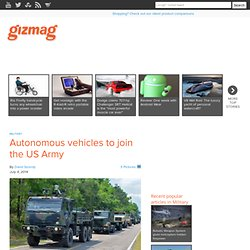 Autonomous vehicles to join the US Army