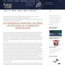 Open Letter on Autonomous Weapons - Future of Life Institute