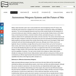 Autonomous Weapons Systems and the Future of War