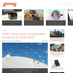 HEXO+ drone autonomously follows the action, for under $500