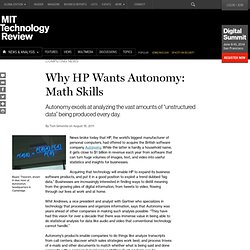 Why HP Wants Autonomy: Math Skills