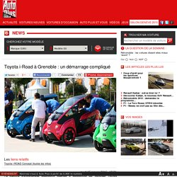 TOYOTA I-ROAD : AUTOPARTAGE DIFFICILE A GRENOBLE