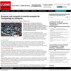 Europcar veut conquérir le marché européen de l'autopartage en entreprise