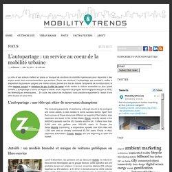L'autopartage : un service au coeur de la mobilité urbaine