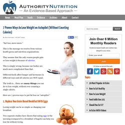 7 Proven Ways to Lose Weight on Autopilot (Without Counting Calories)