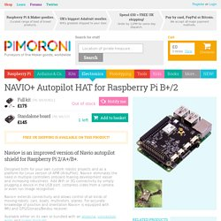 NAVIO+ Autopilot HAT for Raspberry Pi B+/2 - Pimoroni