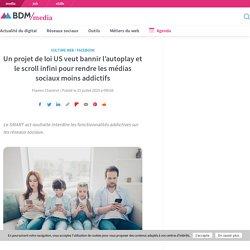 Un projet de loi US veut bannir l'autoplay et le scroll infini pour rendre les médias sociaux moins addictifs
