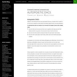 Autopoietic DACs
