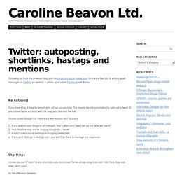 Twitter: autoposting, shortlinks, hastags and mentions