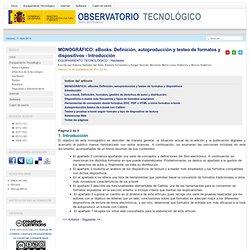 eBooks. Definición, autoproducción y testeo de formatos y dispositivos - Introducción