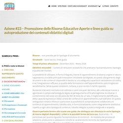 Azione #23 - Promozione delle Risorse Educative Aperte e linee guida su autoproduzione dei contenuti didattici digitali ~ Schoolkit - accompagnamento innovativo del PNSD