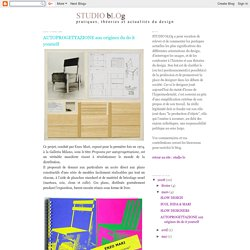 STUDIO bLOg: AUTOPROGETTAZIONE aux origines du do it yourself