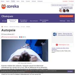 Autopsie : principe et déroulement d'une autopsie - Ooreka