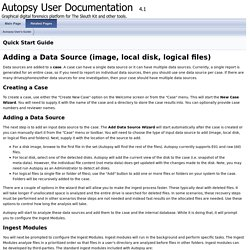 Autopsy User Documentation: Quick Start Guide
