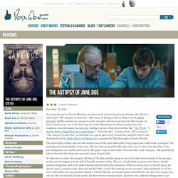 The Autopsy of Jane Doe Movie Review (2016)