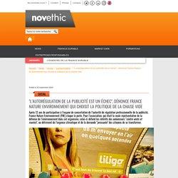 """""""L'autorégulation de la publicité est un échec"""", dénonce France Nature Environnement qui choisit la politique de la chaise vide"""