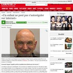«Un enfant ne peut pas s'autoréguler sur internet» - 22/01/2015 - LaDepeche.fr