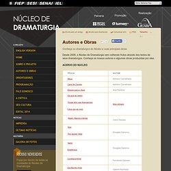 Autores e Obras - Núcleo de Dramaturgia - SESI