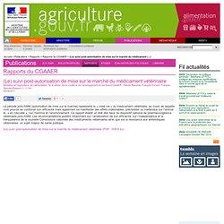 MAAPRAT / CGAAER 06/09/11 Rapport : (Le) suivi post-autorisation de mise sur le marché du médicament vétérinaire