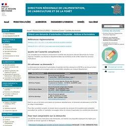 Obtenir une demande d'autorisation d'exploiter - Notices et formulaires - Direction Régionale de l'Alimentation, de l'Agriculture et de la Forêt de Bretagne