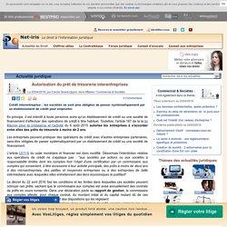 Autorisation du prêt de trésorerie interentreprises