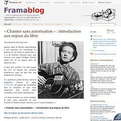 « Chanter sans autorisation » : introduction aux enjeux du libre
