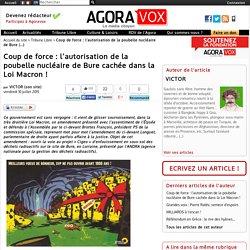 Coup de force : l'autorisation de la poubelle nucléaire de Bure cachée dans la Loi Macron