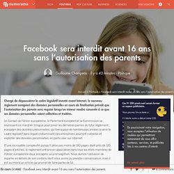 Facebook sera interdit avant 16 ans sans l'autorisation des parents - Politique - Numerama