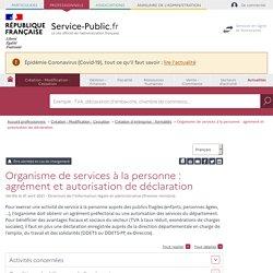 Organisme de services à la personne: agrément et autorisation de déclaration - professionnels