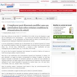 L'employeur peut désormais modifier sans son autorisation mais selon certaines conditions la rémunération du salarié