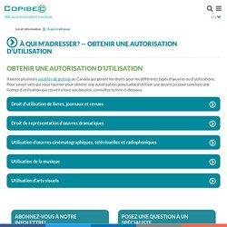 Autorisation d'utilisation - À qui m'adresser? — Copibec