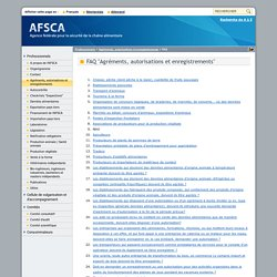"""AFSCA 24/04/18 FAQ """"Agréments, autorisations et enregistrements"""""""