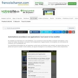 Autorisations accordées à vos applications: tout savoir et les modifier - Francoischarron.com