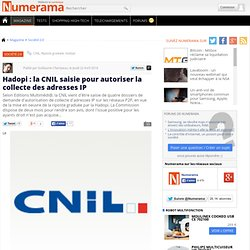 Hadopi : la CNIL saisie pour autoriser la collecte des adresses IP - Numerama