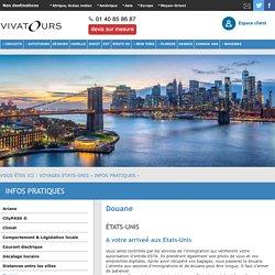 Douane aux États-Unis : les produits autorisés et les produits interdits