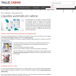 Liquides autorisés en avion et règlementaiton des liquides en cabine